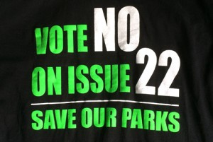 "A ""No on 22"" t-shirt."