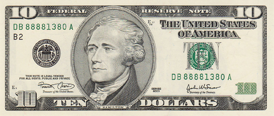 Alexander Hamilton on the $10 bill.