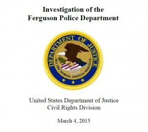 U.S. Justice Department report on the Ferguson police department.